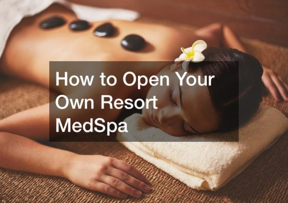 how to open a medspa in California